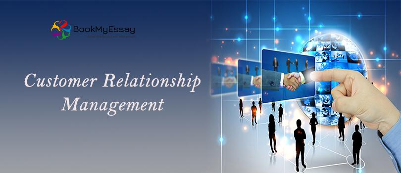Customer relationship management assignment help