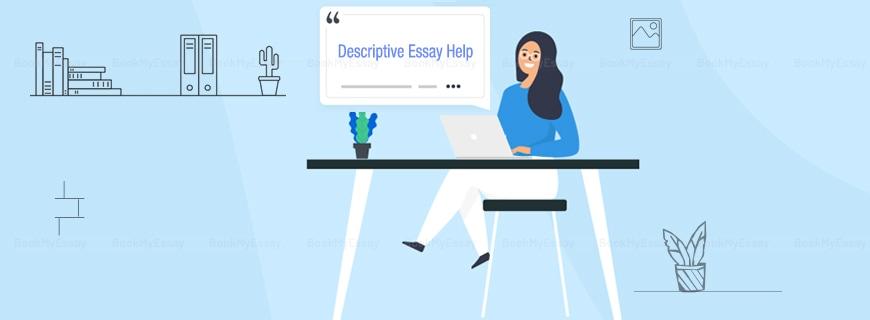 Descriptive Essay Help